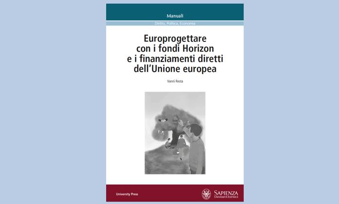 22594-libri-europrogettare-con-i-fondi-horizon-e-i-finanziamenti-diretti-dell-unione-europea-696×444